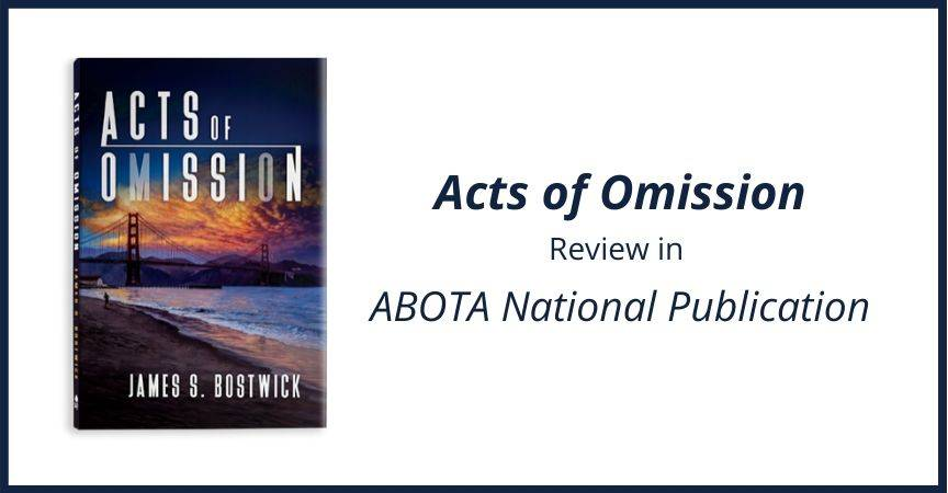 Acts of Omission Review in ABOTA National Publication