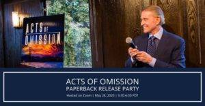 acts of omission paperback release party