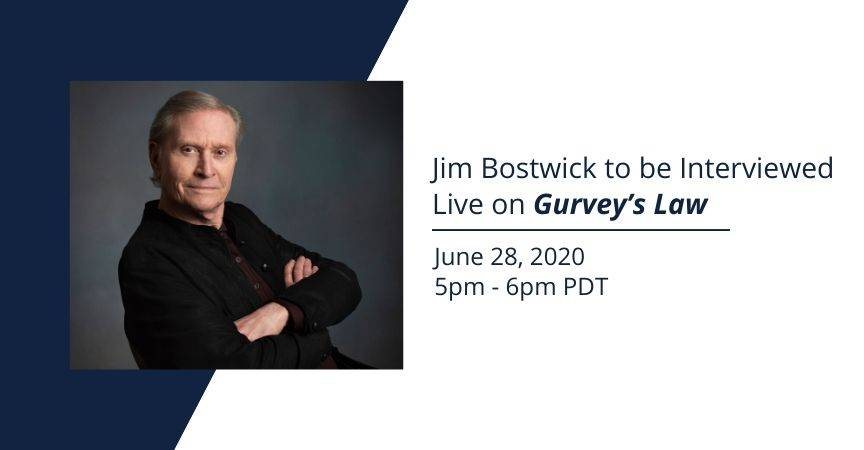 Jim Bostwick to be Interviewed Live on Gurvey's Law