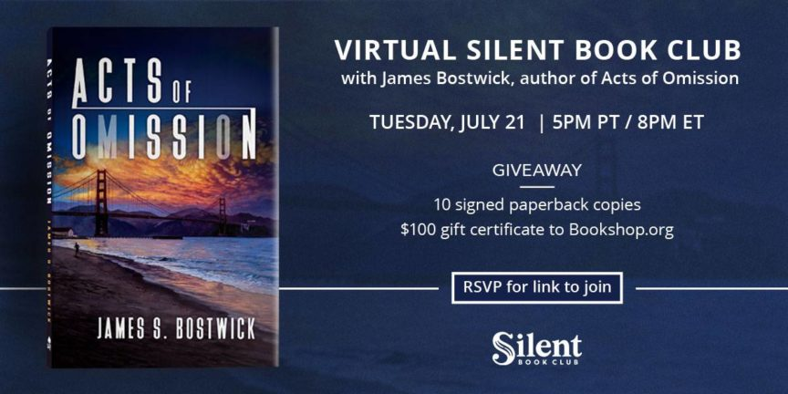 James Bostwick Virtual Author Chat with the Silent Book Club