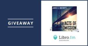 acts of omission libro.fm audiobook giveaway