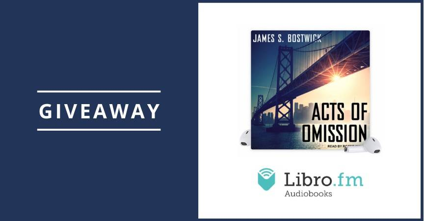 Celebrate Independent Bookstore Day – Acts of Omission Libro.fm Giveaway!