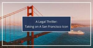 A Legal Thriller Taking on a San Francisco Icon