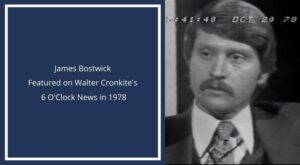 james bostwick featured on walter cronkite 6 oclock news