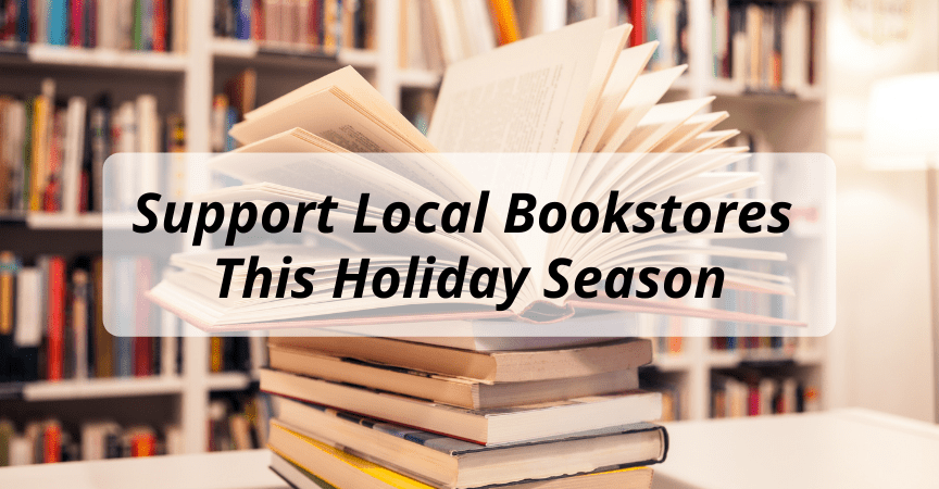Support Local Bookstores This Holiday Season