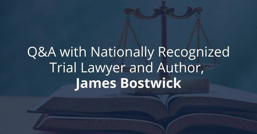 James Bostwick – Nationally Recognized Personal Injury Lawyer